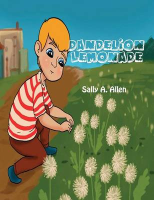 Dandelion Lemonade (Hardback)