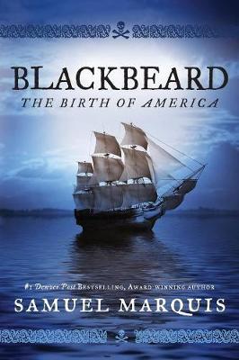 Blackbeard: The Birth of America (Paperback)