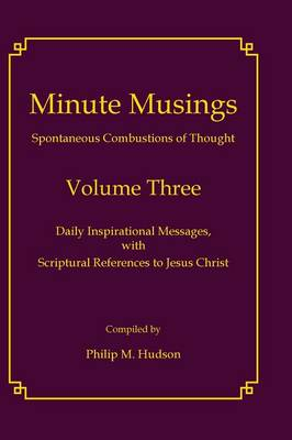 Minute Musings Volume Three (Hardback)