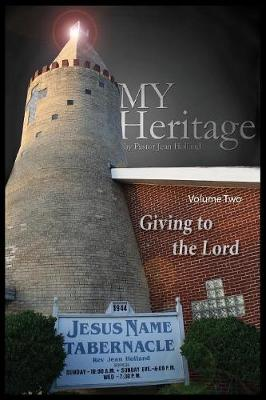 My Heritage: Giving to the Lord (Paperback)