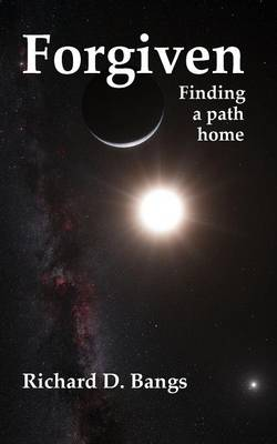 Forgiven: Finding a Path Home (Paperback)