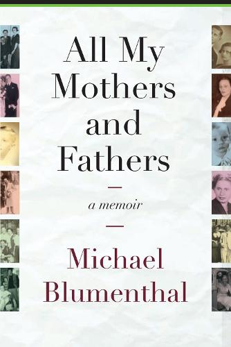 All My Mothers and Fathers: A Memoir (Paperback)