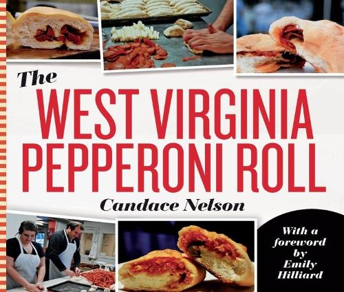 The West Virginia Pepperoni Roll (Paperback)
