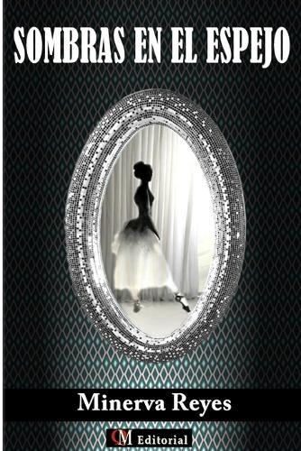 Sombras En El Espejo (Paperback)