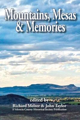 Mountains, Mesas & Memories (Paperback)