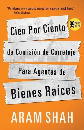 Cien Por Ciento de Comision de Corretaje Para Agentes de Bienes Raices (Paperback)