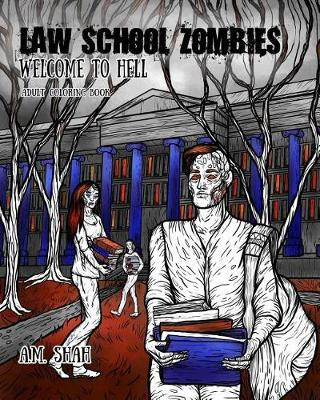 Law School Zombies Welcome to Hell: Adult Coloring Book (Paperback)