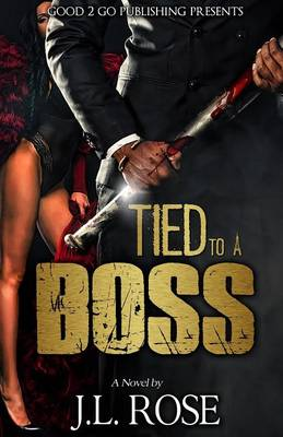 Tied to a Boss (Paperback)