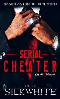 The Serial Cheater (Hardback)