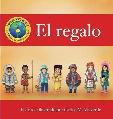 El Regalo (Hardback)