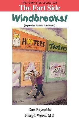 The Fart Side: Windbreaks! Expanded Full Blast Edition: The Funny Side Collection - Funny Side Collection (Paperback)