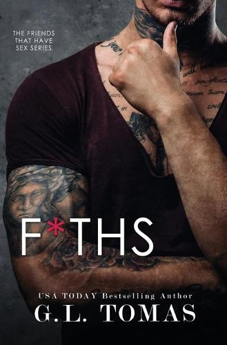 F*ths(friends That Have Sex) (Paperback)