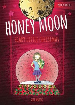 The Enchanted World Of Honey Moon A Scary Little Christmas (Hardback)