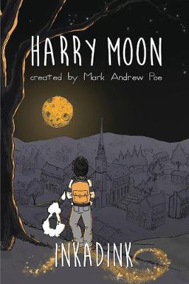 The Amazing Adventures Of Harry Moon Inkadink Graphic Novel (Hardback)