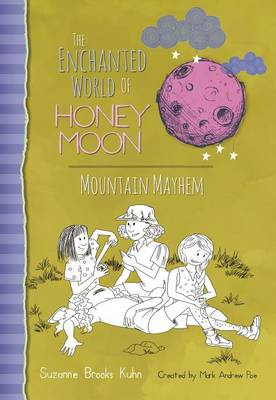 The Enchanted World Of Honey Moon Mountain Mayhem (Paperback)