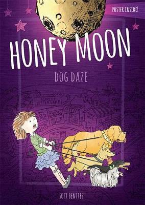 Honey Moon Dog Daze (Hardback)