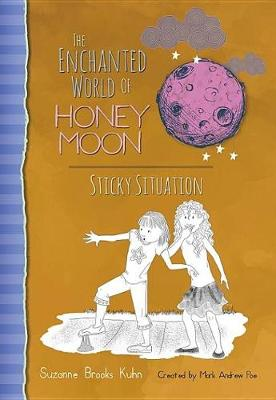 The Enchanted World of Honey Moon Sticky Situation (Hardback)