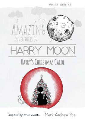 Harry Moon Harry's Christmas Carol (Hardback)