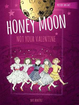 Honey Moon Not Your Valentine Color Edition (Hardback)