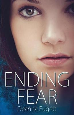 Ending Fear: Book One of the Gliding Lands (Paperback)