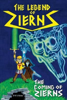 The Legend of Zierns: The Coming of Zierns - Legend of Zierns 2 (Paperback)