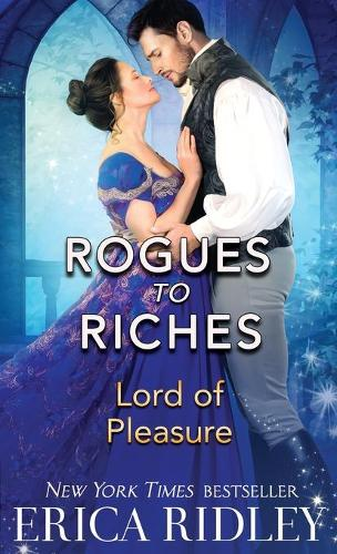 Lord of Pleasure - Rogues to Riches 2 (Paperback)