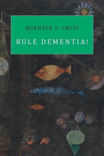 Rule Dementia! (Paperback)