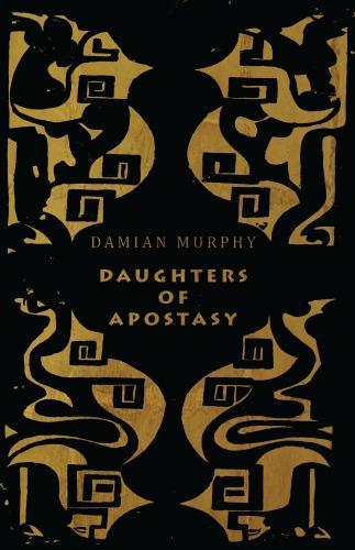 Daughters of Apostasy (Paperback)