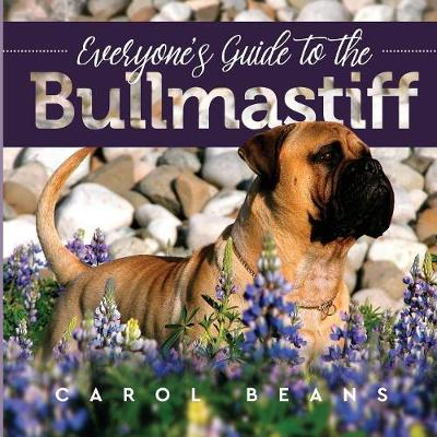 Everyone's Guide to the Bullmastiff (Paperback)