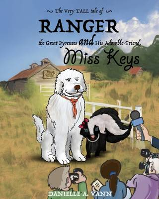 The Very Tall Tale of Ranger and Keys - Adventures of Ranger and Keys (Hardback)