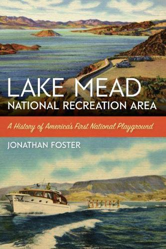 Lake Mead National Recreation Area - America's National Parks Series (Paperback)