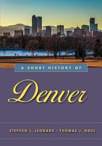 A Short History of Denver (Paperback)
