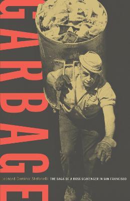 Garbage: The Saga of a Boss Scavenger in San Francisco (Paperback)