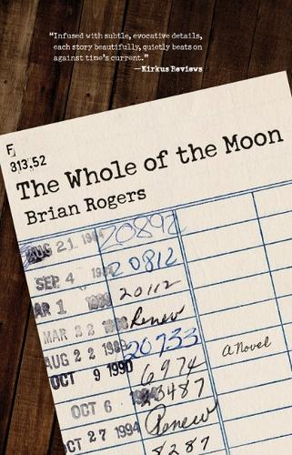 The Whole of the Moon: A Novel (Paperback)