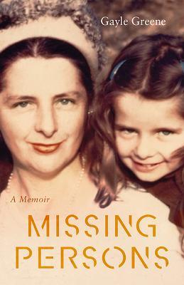 Missing Persons: A Memoir (Paperback)