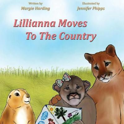Lillianna Moves to the Country (Paperback)