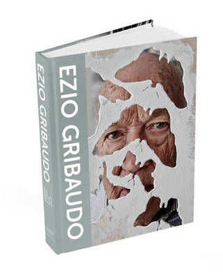 Ezio Gribaudo: The Man in the Middle of Modernism (Hardback)