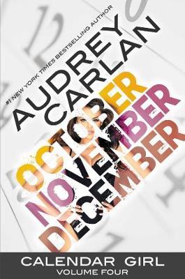 Calendar Girl: Volume Four - Calendar Girl (Paperback)