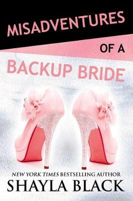 Misadventures of a Backup Bride - Misadventures Book 4 4 (Hardback)