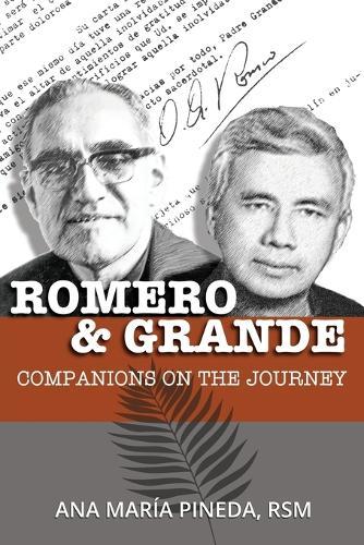 Romero & Grande: Companions on the Journey (Paperback)
