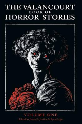 The Valancourt Book of Horror Stories (Hardback)