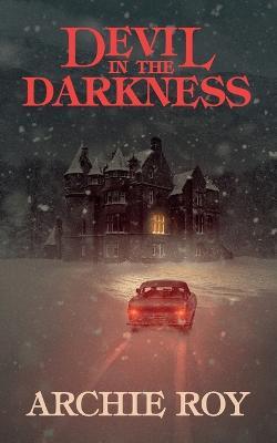 Devil in the Darkness (Paperback)