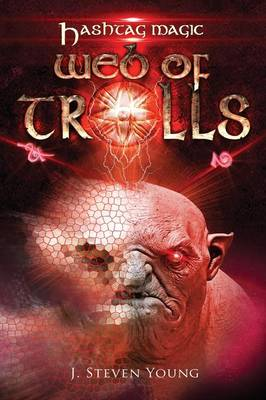 Web of Trolls - Hashtag Magic 3 (Paperback)