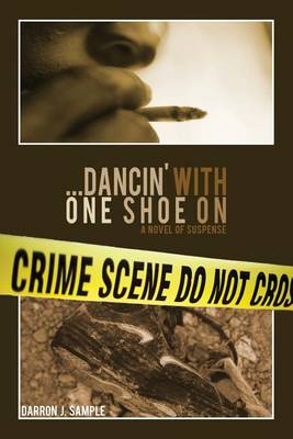 ...Dancin' with One Shoe on (Paperback)