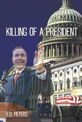 Killing of a President (Paperback)
