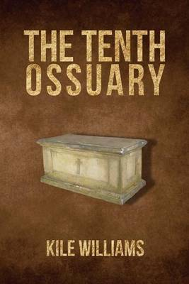 The Tenth Ossuary (Paperback)