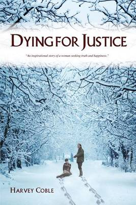 Dying for Justice (Paperback)