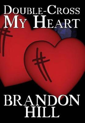 Double-Cross My Heart (Hardback)