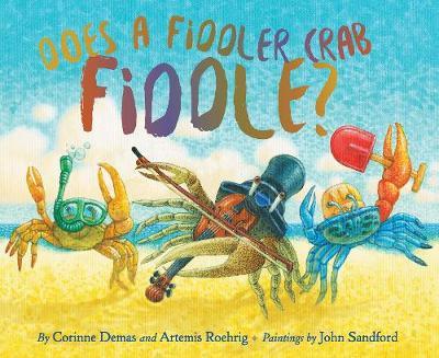 Does A Fiddler Crab Fiddle? (Hardback)