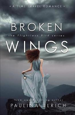 Broken Wings - Flightless Bird 2 (Paperback)